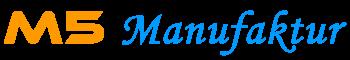 M5-Manufaktur